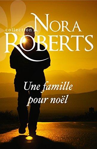 Une famille pour Noël Nora Roberts
