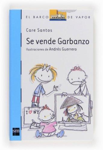 Se vende Garbanzo (eBook-ePub) (Barco de Vapor Azul)  by  Care Santos