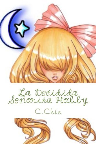 La Decidida Señorita Holly  by  C Chia