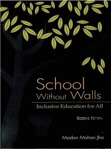 School Without Walls: Inclusive Education For All  by  Madan Mohan Jha