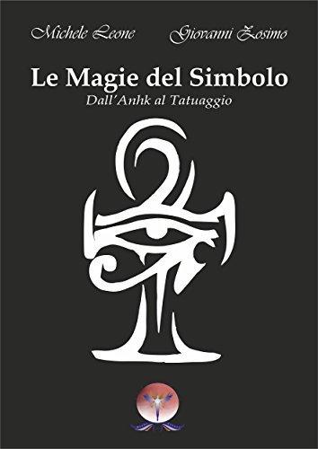 Le Magie del Simbolo  by  Michele Leone