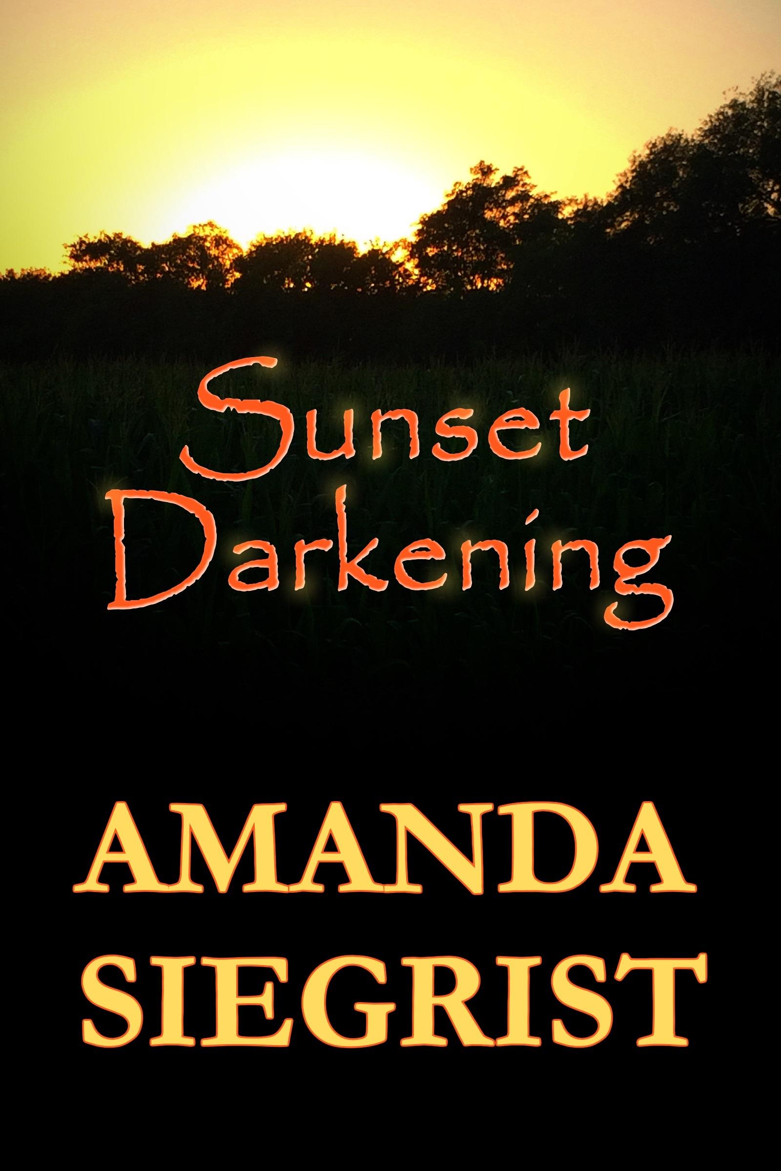 Sunset Darkening  by  Amanda Siegrist