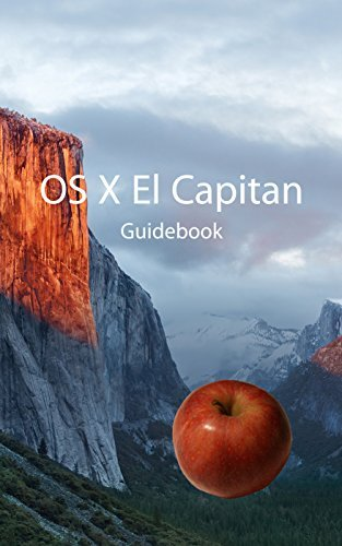 OS X El Capitan Guidebook: Master your rock-solid Mac system Jublo Solutions