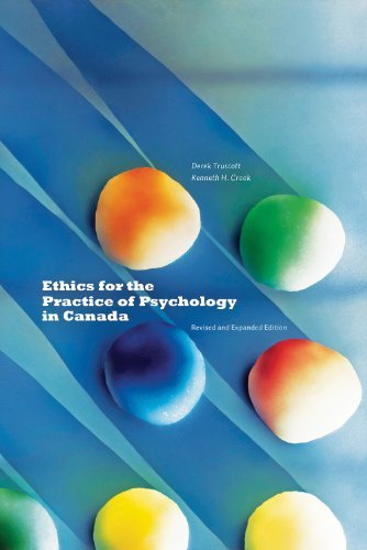 Ethics for the Practice of Psychology in Canada, Revised and Expanded Edition  by  Derek Truscott