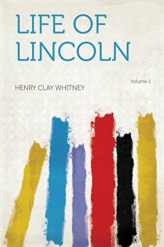 Life of Lincoln Whitney
