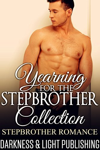 Yearning for the Stepbrother  by  Darkness and Light Publishing