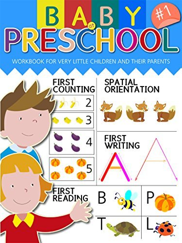 Baby at preschool exercise to learn to read, count improving skills and abilities, for all parents and their children: WORKBOOK FOR CHILDREN AND FOR THEIR PARENTS: ANY PARENT IS THE VERY FIRST TEACH Graziano Vitale