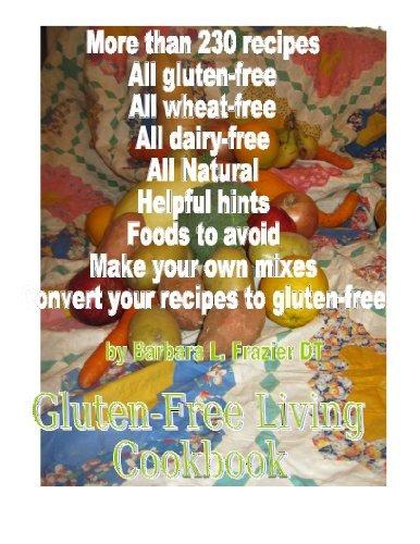 Gluten Free Living Cookbook Barbara L. Frazier