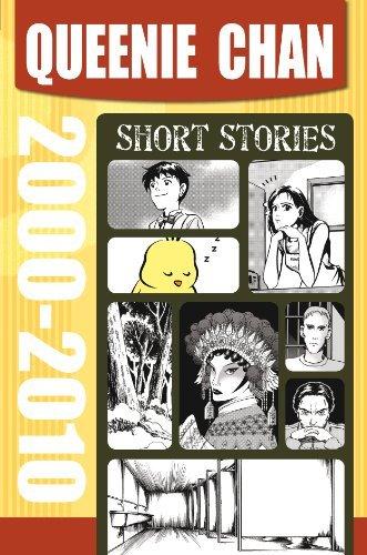 Queenie Chan: Short Stories 2000-2010 Queenie Chan