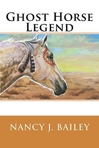 Ghost Horse Legend  by  Nancy Bailey