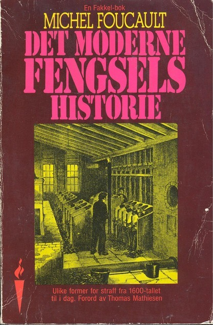 Det Moderne Fengsels Historie  by  Michel Foucault