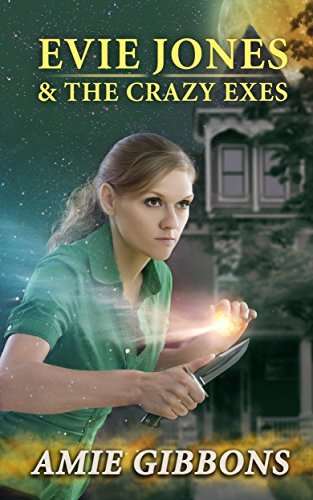 Evie Jones and the Crazy Exes: An Evie Jones Short  by  Amie Gibbons