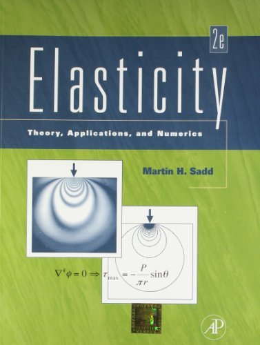 Elasticity - Theory, Applications and Numerics  by  Sadd