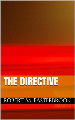 The Directive Robert M. Easterbrook