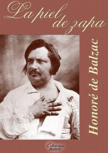 La piel de zapa (con notas): Anotado por Álvaro Díaz Honoré de Balzac