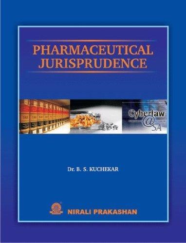 Nirali Prakashan Pharmaceutical Jurisprudence  by  Dr B S Kuchekar