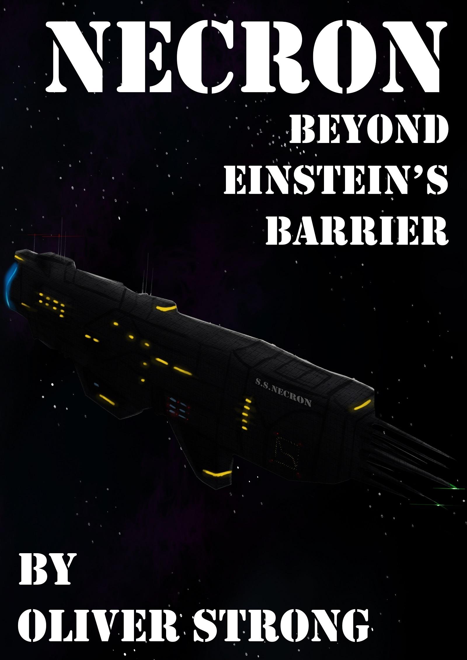 Beyond Einsteins Barrier (Necron, #1)  by  Oliver Strong