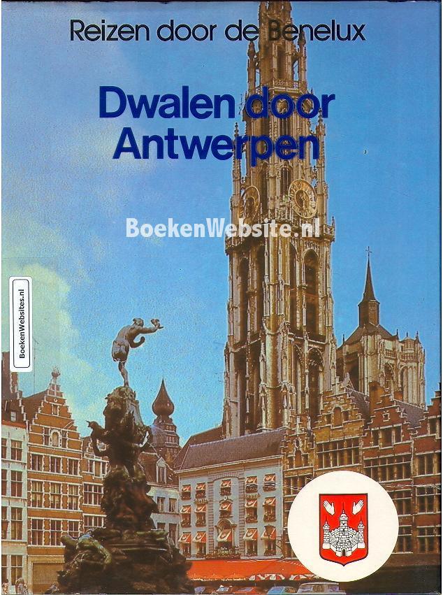 Dwalen door Antwerpen K. A. van den Hoek