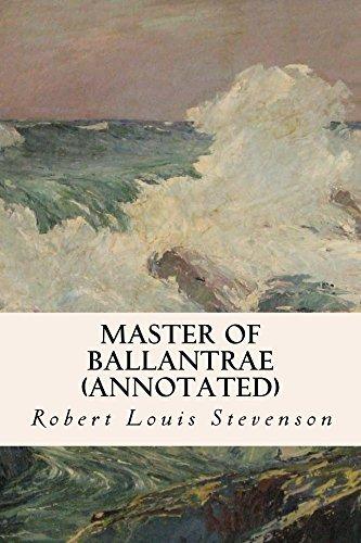 Master of Ballantrae (annotated) Robert Louis Stevenson