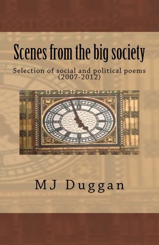 SCENES FROM THE BIG SOCIETY  by  MJ Duggan