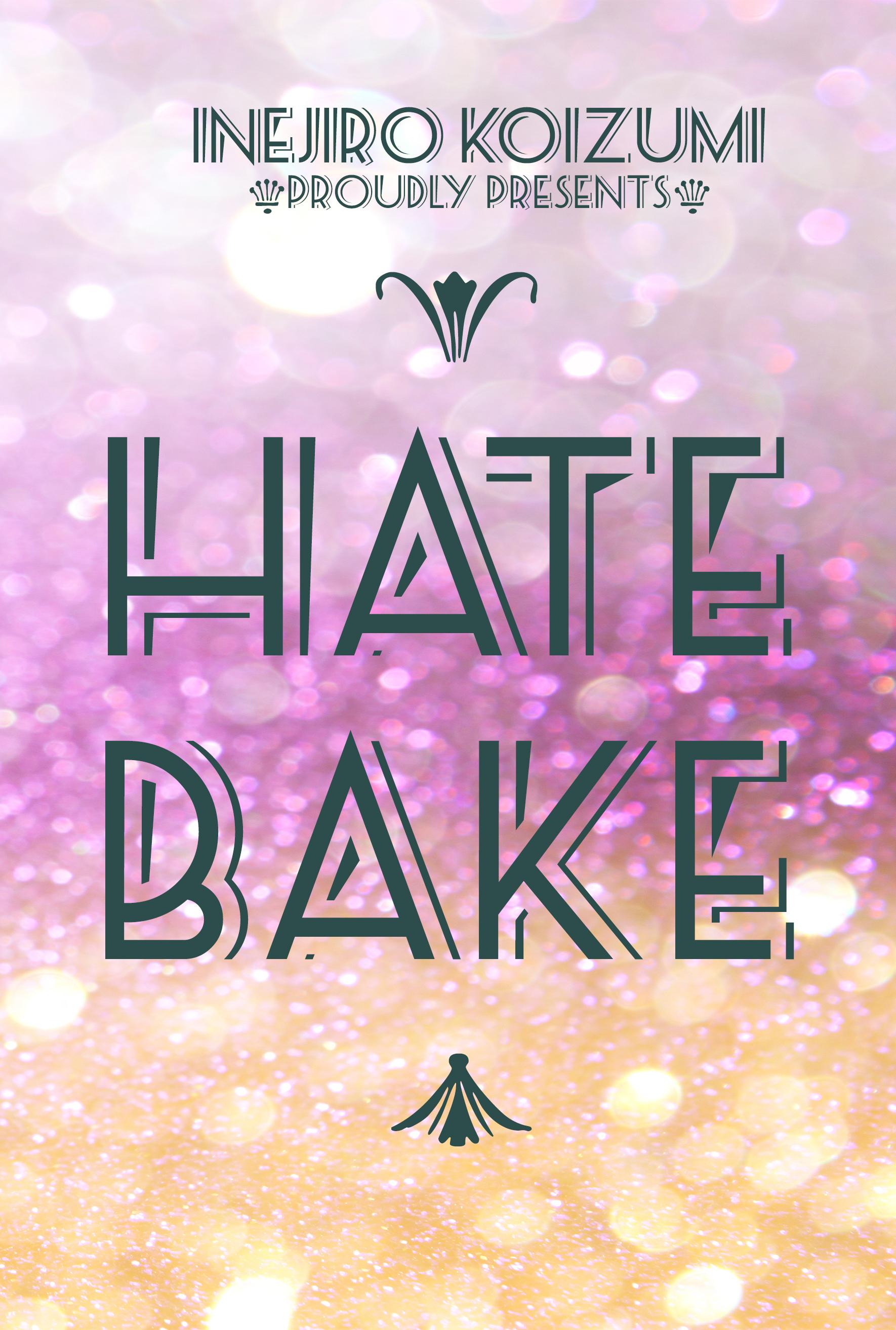 HateBake  by  Inejiro Koizumi