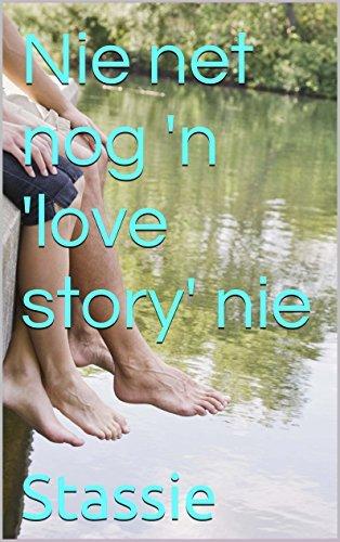 Nie net nog n love story nie Stassie