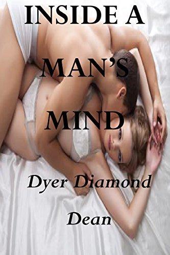 INSIDE A MANS MIND  by  Dyer Diamond Dean
