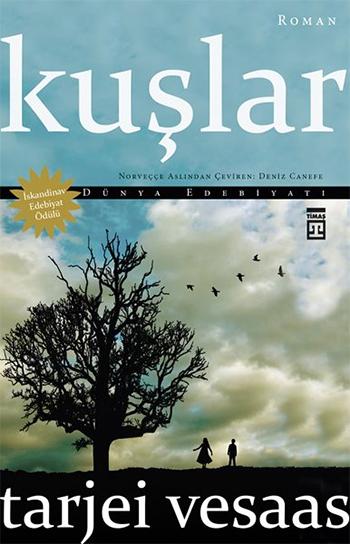 Kuşlar  by  Tarjei Vesaas