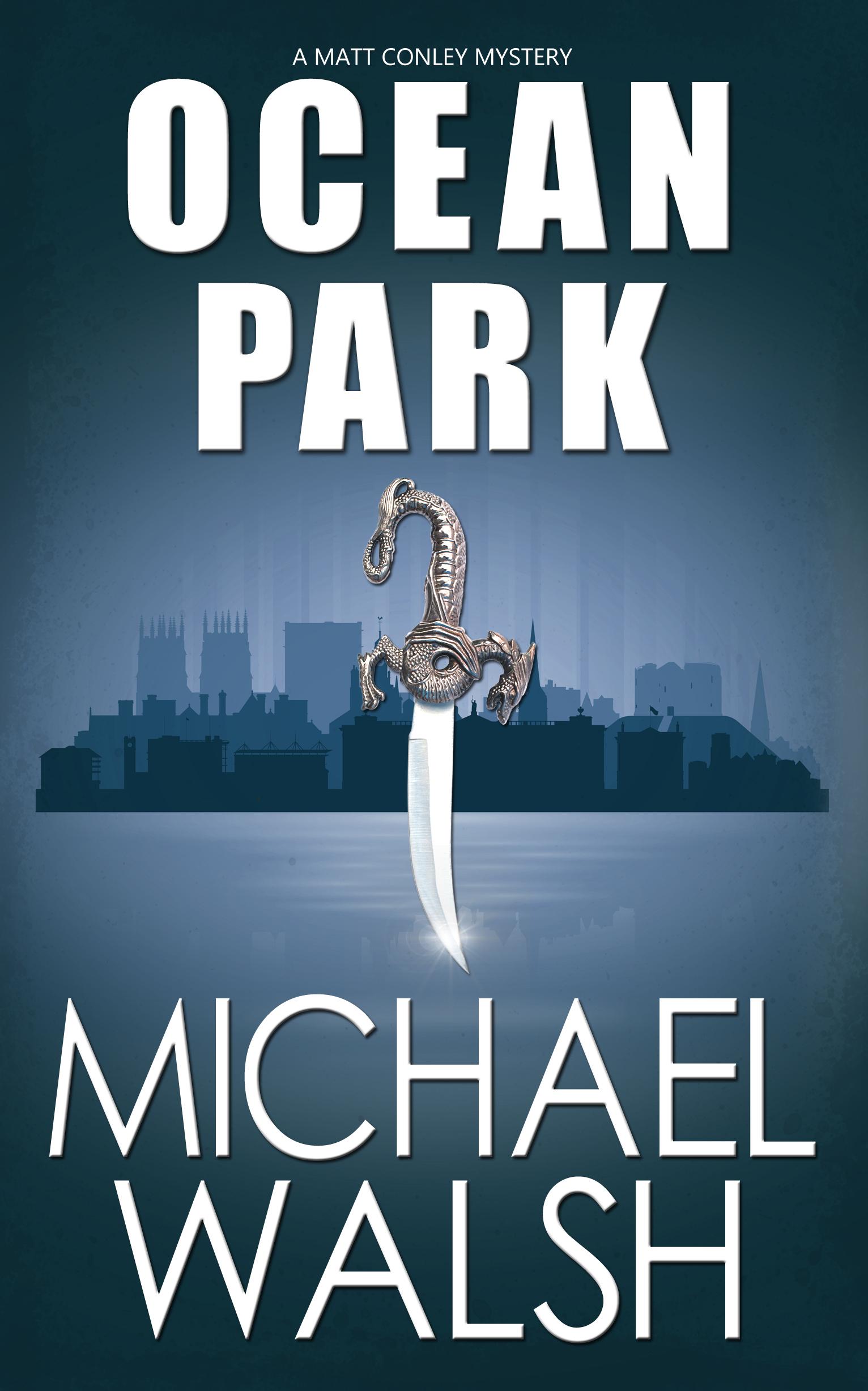 Ocean Park (Ocean Park Series #1) Michael Walsh