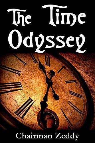 The Time Odyssey  by  Chairman Zeddy