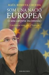 Som una nació europea  by  Raül Romeva i Rueda