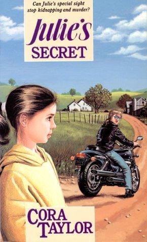 Julies Secret  by  Cora Taylor