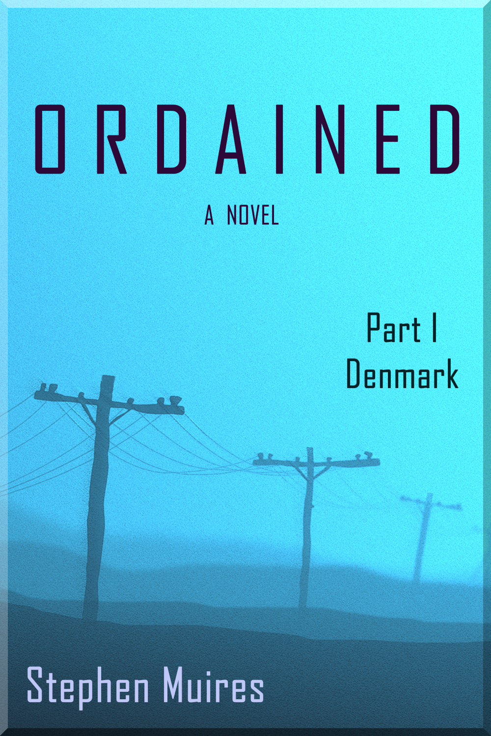 Ordained: Part I Denmark (Ordained, #1)  by  Stephen Muires