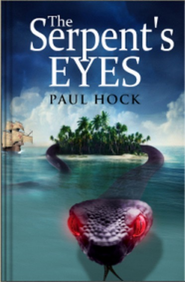 The Serpents Eyes (The Crispin Trilogy #1)  by  Paul Hock