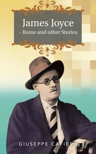 James Joyce - Rome and other Stories  by  Giuseppe Cafiero