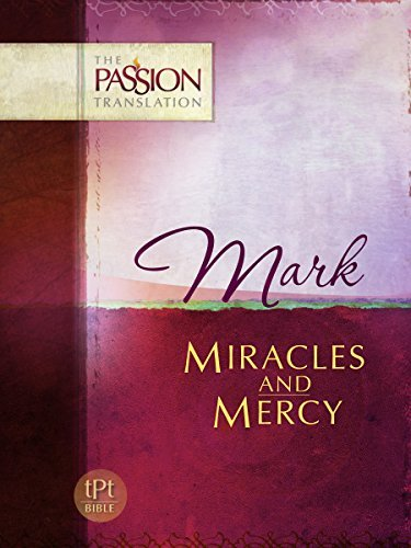 Mark: Miracles and Mercy  by  Brian Simmons