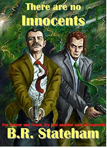 There Are No Innocents  by  B.R. Stateham