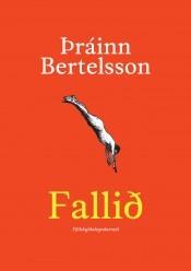 Fallið: fjölskylduleyndarmál  by  Þráinn Bertelsson