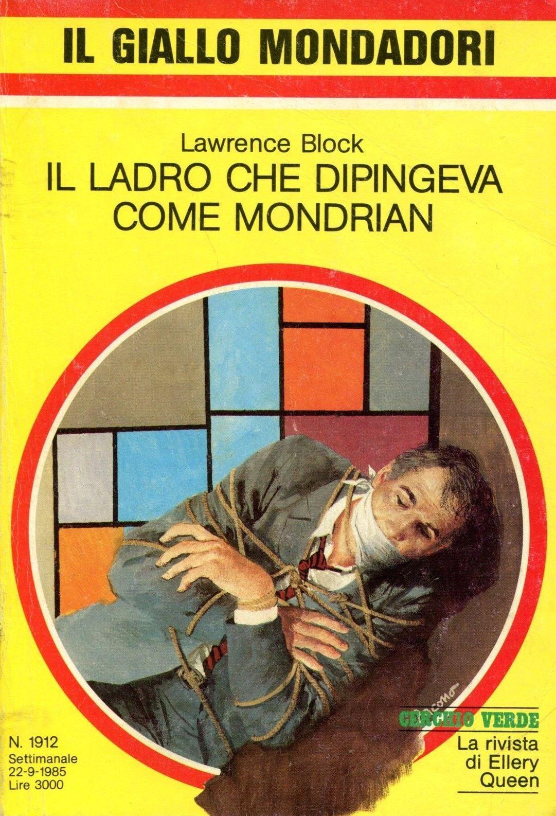 Il ladro che dipingeva come Mondrian  by  Lawrence Block