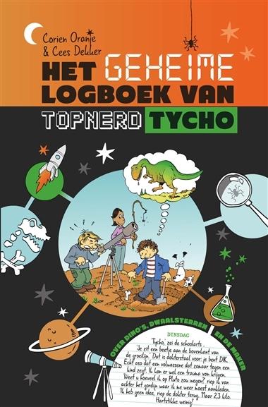 Het geheime logboek van topnerd Tycho  by  Corien van Oranje
