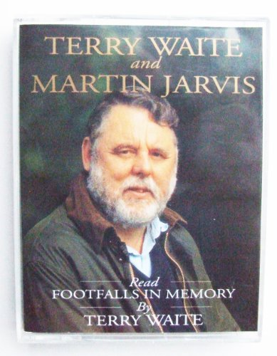 Footfalls in Memory: A Personal Anthology (Hodder Christian audiobooks) Terry Waite