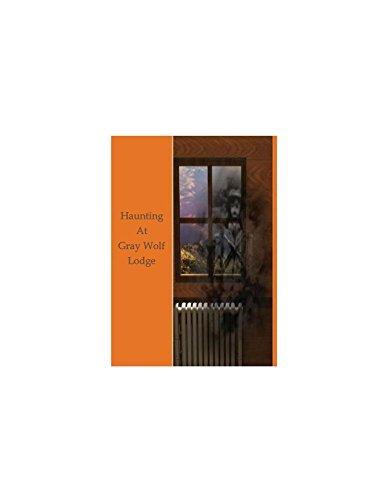 Haunting at Gray Wolf Lodge  by  Victoria Wayne