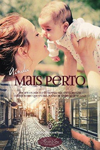 Ainda Mais Perto (Homens de Roterdã Livro 2)  by  Márcia Lima