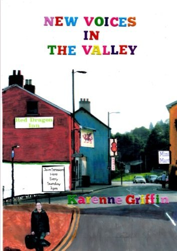 New Voices in the Valley  by  Karenne Griffin