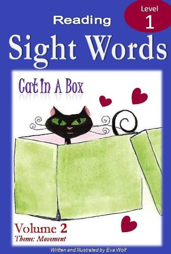 CAT IN A BOX: A Sight Words Book (Independent Beginner Readers 2) Eva Wolf