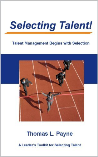 Selecting Talent  by  Thomas L. Payne