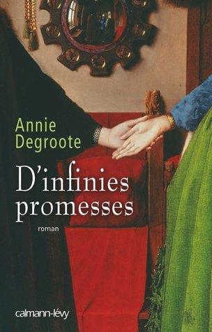 Dinfinies promesses Annie Degroote