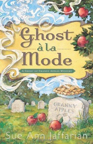 Ghost a la Mode  by  Sue Ann Jaffarian