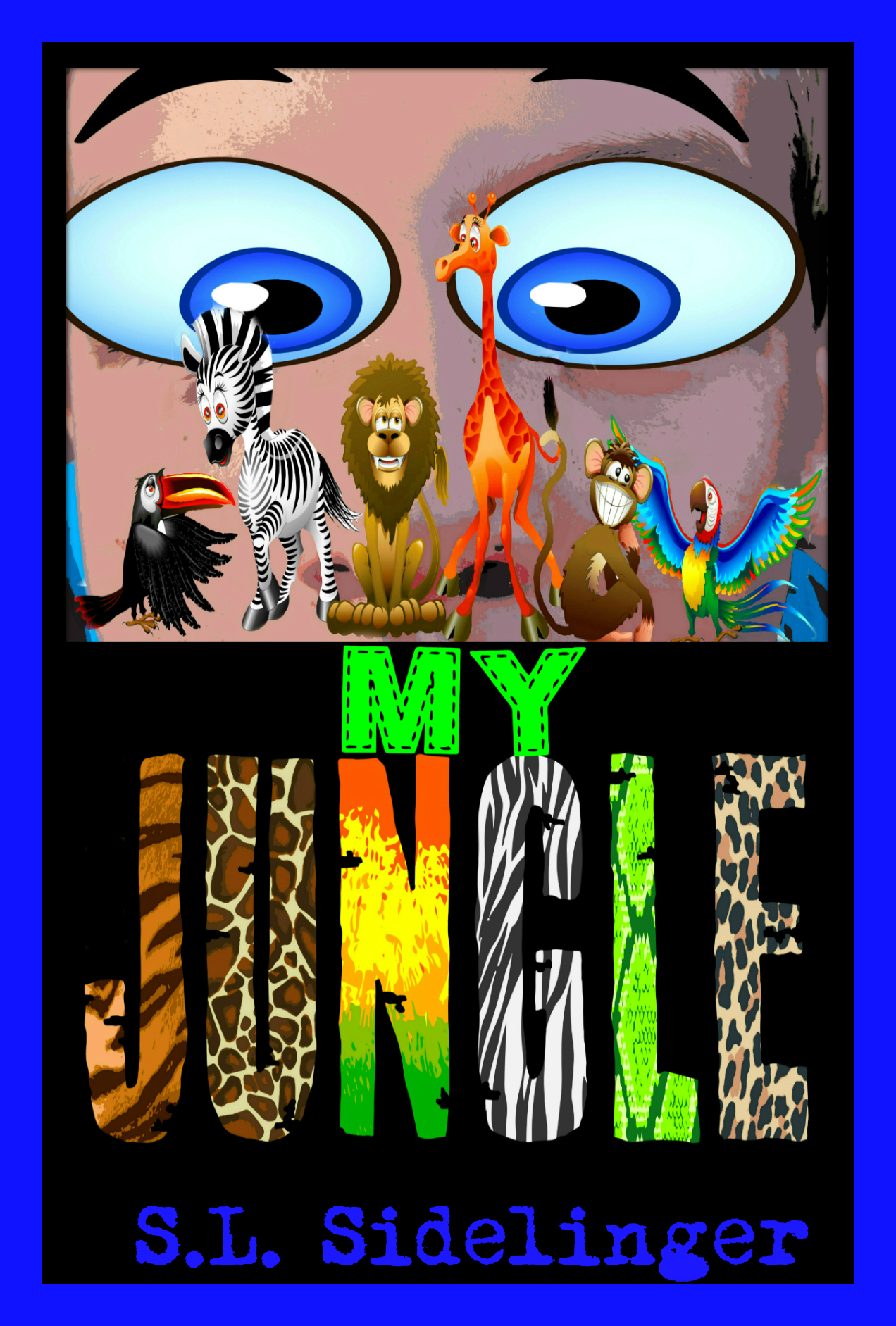 My Jungle  by  S.L. Sidelinger