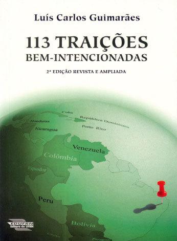 113 Traições Bem-Intencionadas Luís Carlos Guimarães